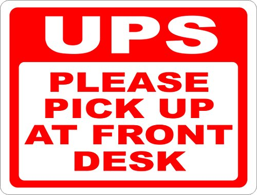 ups-please-pick-up-at-front-desk-sign-12x18-metal-inform-drivers-where-to-pickup-at-free-shipping-ma