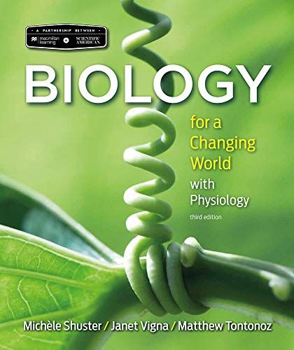 Scientific American Biology for a Changing World with Core Physiology 3E & LaunchPad for Scientific American Biology for a Changing World w/Core Physiology 3E (Twelve Month Access)