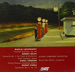 Lopatnikoff: Festival Overture / Helps: Concerto No. 2 for Piano & Orchestra / Thomson: Filling Station / Kurka: Symphony No. 2