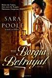 The Borgia Betrayal: A Novel (Poison Mystery Series)