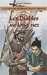 Une aventure des Rônins Zenta et Matsuzo, Tome 3 : Les Diables au long nez par Namioka