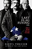 Last Flag Flying: A Novel