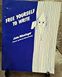 img - for Free Yourself to Write book / textbook / text book