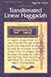 Transliterated Linear Haggadah: With Laws and