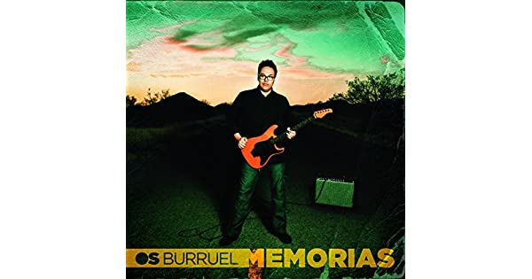 Amazon.com: Memorias: Os Burruel: MP3 Downloads