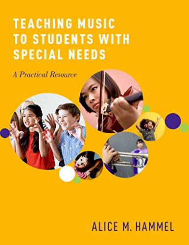 Teaching Music to Students with Special Needs: A Practical Resource