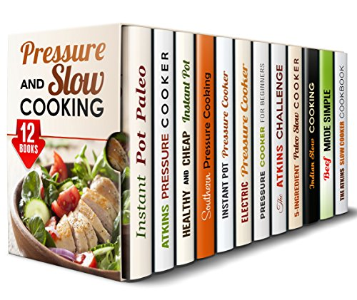 Pressure and Slow Cooking Box Set (12 in 1): Over 450 Best Healthy and Delicious Slow Cooker and Pressure Cooker Recipes to Save Time and Lose Weight (Healthy Instant Pot) by [Lopez, Monique, Mehler, Eva, Melton, Emma, Watson, Marissa, Shaw, Erica, Peck, Julie, Cooper, Grace, Hess, Paula, Day, Vicki]