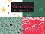 Pre-Reading Christmas: A First Book for Piano (Faber Piano Adventures)
