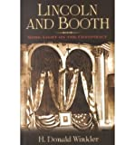 Front cover for the book Lincoln and Booth: More Light on the Conspiracy by H. Donald Winkler