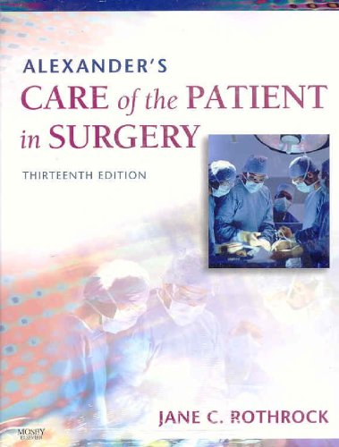 Alexander's Care of the Patient in Surgery, 13e and Tighe: Instrumentation for the Operating Room, 7e Package