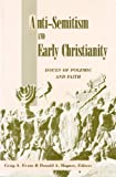 Anti-Semitism and Early Christianity, Craig A. Evans, 0800627482