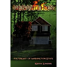 The Bothell Hell House: Poltergeist of Washington State