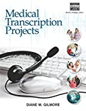 img - for Medical Transcription Projects book / textbook / text book