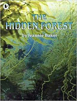 The Hidden Forest by Jeannie Baker (2005-02-07)