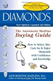 Diamonds 2/E: The Antoinette Matlin's Buying Guide