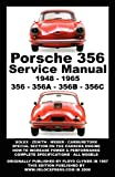 Porsche 356 Owners Workshop Manual 1948-1965, Floyd Clymer, 1588501000