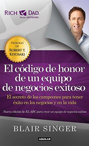 El codigo de honor de un equipo de negocios exitoso (Spanish Edition) [Blair Singer] (Tapa Blanda)