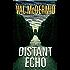 The Distant Echo