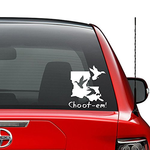 Louisiana Duck Hunting Choot Em Vinyl Decal Sticker Car Truck Vehicle Bumper Window Wall Decor Helmet Motorcycle and More - (Size 9 inch / 23 cm Tall) / (Color Matte White) (Best Duck Hunting In Louisiana)