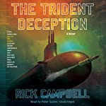 The Trident Deception | Rick Campbell