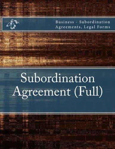 Subordination Agreement Full Business Subordination Agreements