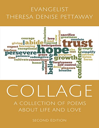 COLLAGE: A Collection of Poems About Life and Love (2nd ()