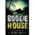 Boogie House: A Rolson McKane Southern Mystery [Book 1]