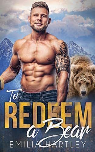 To Redeem A Bear (Lumberjack Bears Book 5)