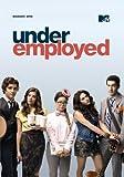 Underemployed: Season 1