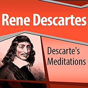 Descartes' Meditations Speech
