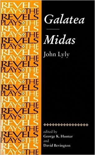 galatea midas john lyly revels plays mup