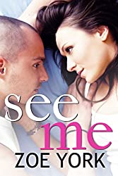 See Me: New Adult Rock Star Romance (Toronto Rock Stars, Ember and Gage Book 1) (English Edition)