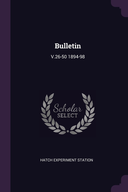 Read Online Bulletin: V.26-50 1894-98 pdf