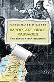 Important Bible Passages: The Kings After Solomon