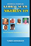 Historical Studies on Global Scam and Nigeria's 419, Tunde Akingbade, 1438975961