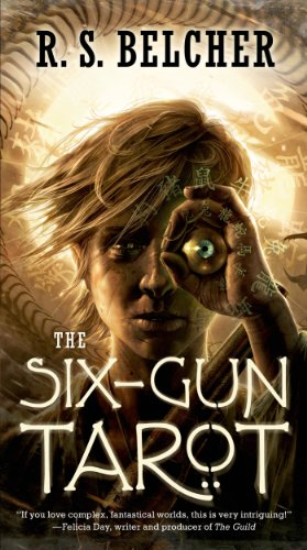 The Six-Gun Tarot (Golgotha Book 1) ()