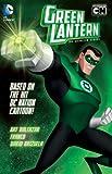 Green Lantern - The Animated Series, Art Baltazar and Franco, 140123819X