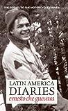 Latin America Diaries (Che Guevara Publishing Project)