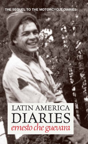 Latin america diaries the sequel to the motorcycle diaries che latin america diaries the sequel to the motorcycle diaries che guevara publishing project fandeluxe Document