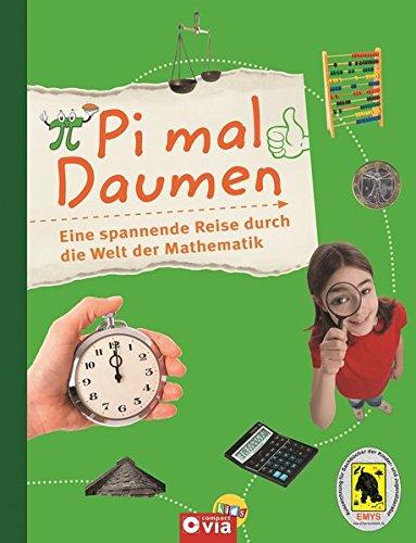Pi mal Daumen: Eine spannende Reise durch die Welt der Mathematik