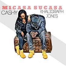 Micasa Sucasa (feat. Cashy)