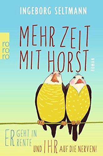 mehr-zeit-mit-horst-die-gabi-und-horst-trilogie-band-1