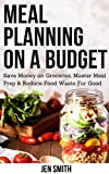 Are you struggling to lower your spending on food? Are you tired of entering the grocery store only to leave with food you'll eventually throw away? Do you want to finally get your food budget under control?      No matter how busy your schedule i...