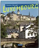 Journey Through Luxembourg (Journey Through series)