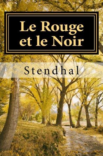 Le Rouge et le Noir (French Edition) (Rouge Noir)