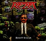 Reality Is A Lie by Rezet