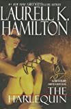 The Harlequin (Anita Blake, Vampire Hunter, Book 15)