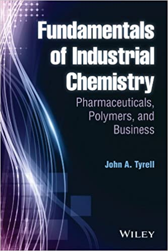 Fundamentals of industrial chemistry pharmaceuticals polymers and fundamentals of industrial chemistry pharmaceuticals polymers and business john a tyrell ebook amazon fandeluxe Images