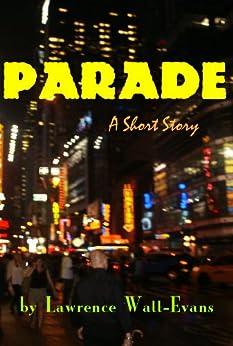Parade by [Watt-Evans, Lawrence]