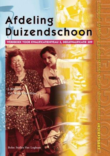Download Afdeling Duizendschoon: Werkboek voor kwalificatieniveau 3, deelkwalificatie 309 (Dutch Edition) pdf epub